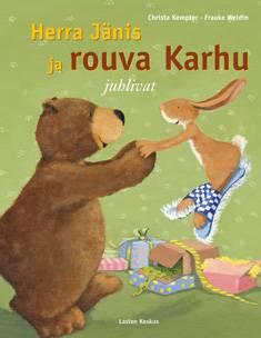 Herra Jänis ja rouva Karhu juhlivat