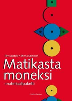 Matikasta moneksi! -materiaalipaketti - Matematikens många möjligheter -materialpaket