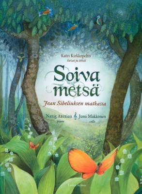 Soiva metsä (+cd)