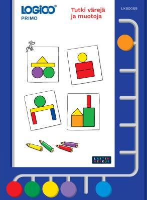 Logico Primo : tutki värejä ja muotoja