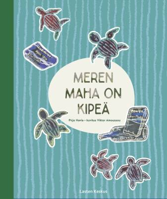 Meren maha on kipeä